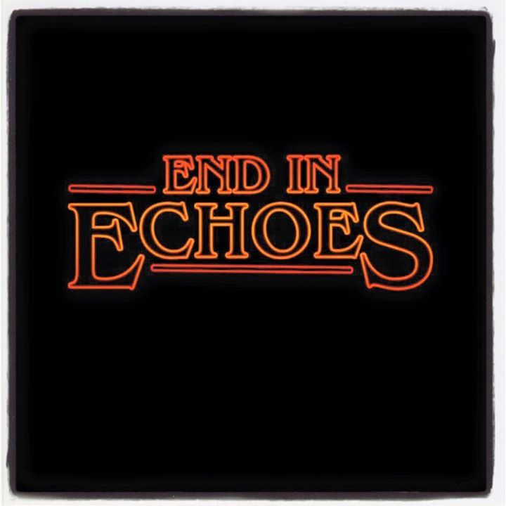 End in Echoes Tour Dates