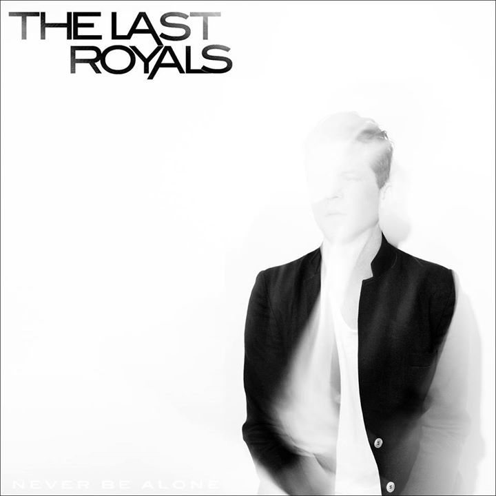 The Last Royals Tour Dates
