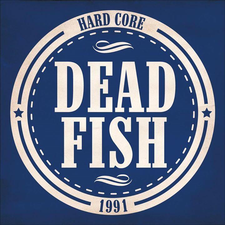 DEAD FISH Oficial Tour Dates