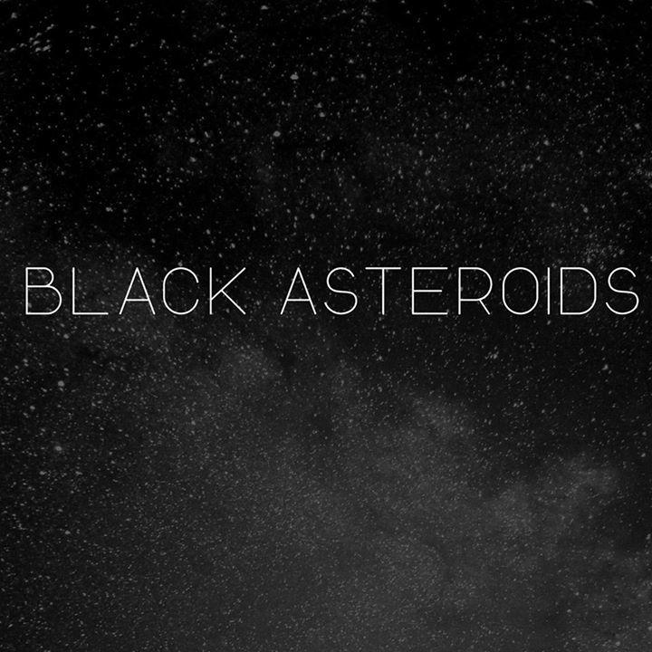 BLACK ASTEROIDS Tour Dates