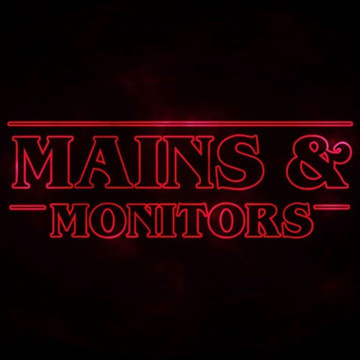 Mains & Monitors Tour Dates