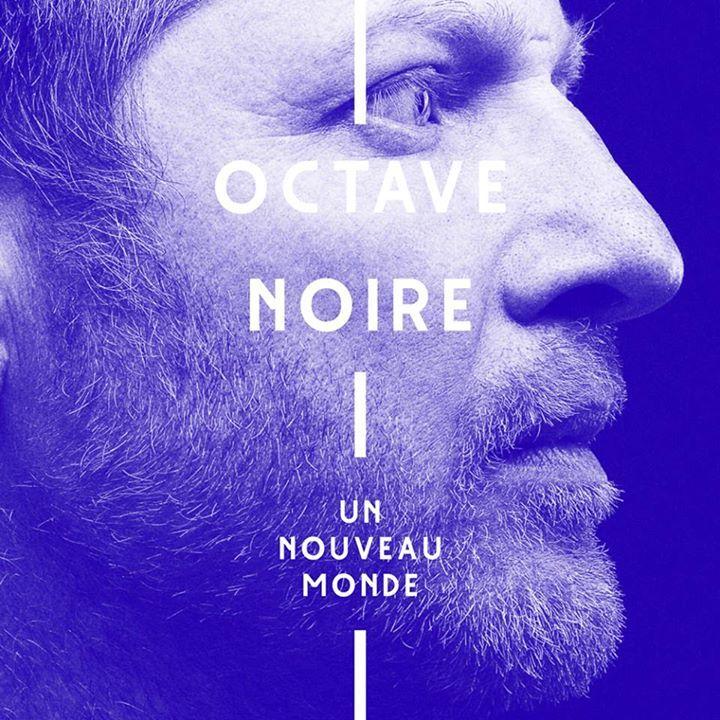 Octave Noire Tour Dates