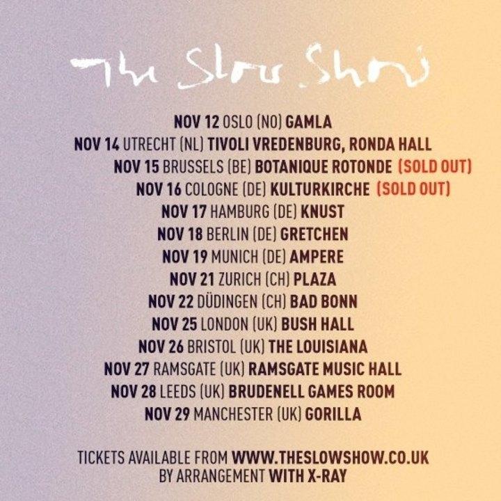 The Slow Show Tour Dates