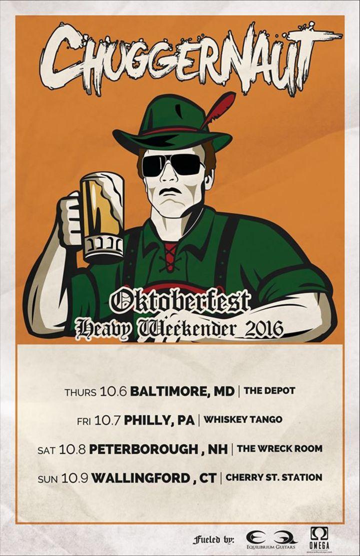 Chuggernaut Tour Dates