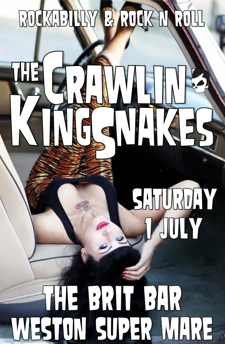 The Crawlin' Kingsnakes @ The Brit Bar - Weston-Super-Mare, United Kingdom