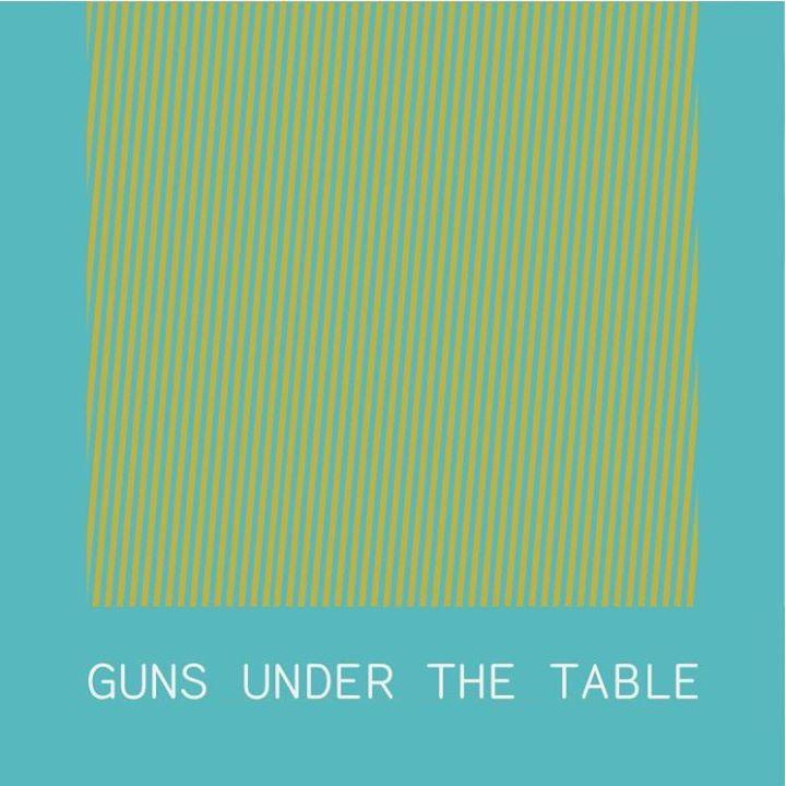 Guns Under The Table Tour Dates