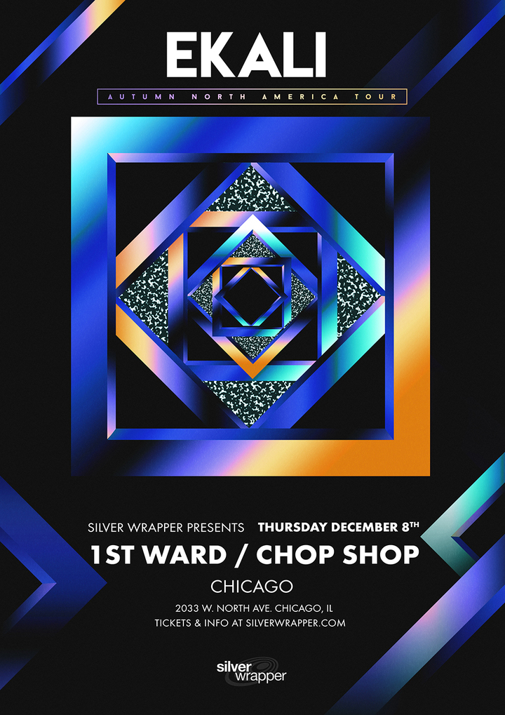 Ekali @ Chop Shop 1st Ward - Chicago, IL
