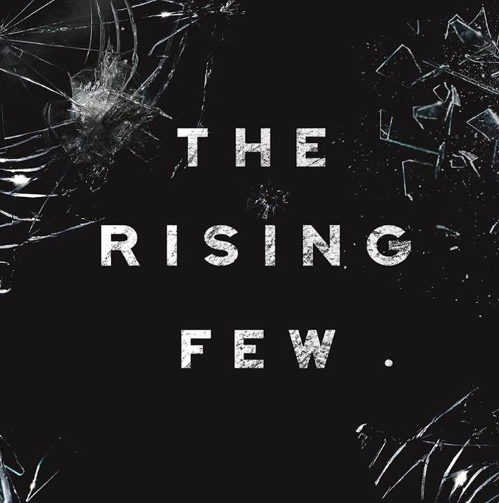 The Rising Few Tour Dates