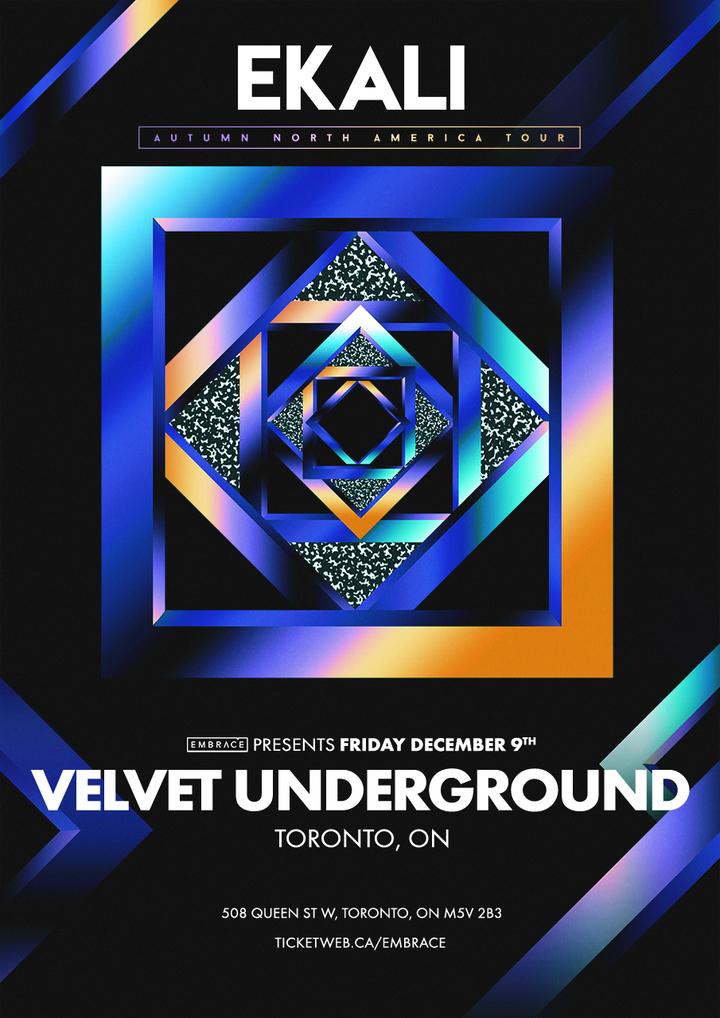 Ekali @ Velvet Underground - Toronto, Canada