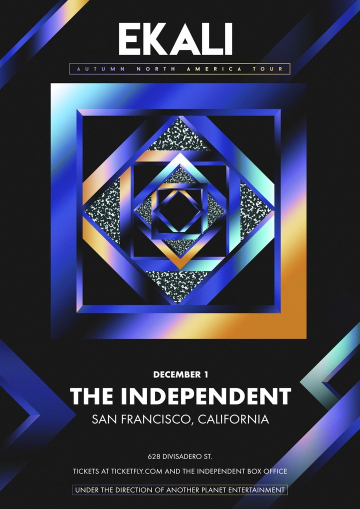 Ekali @ The Independent - San Francisco, CA