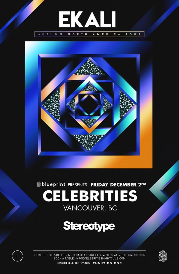 Ekali @ Celebrities Nightclub - Vancouver, Canada