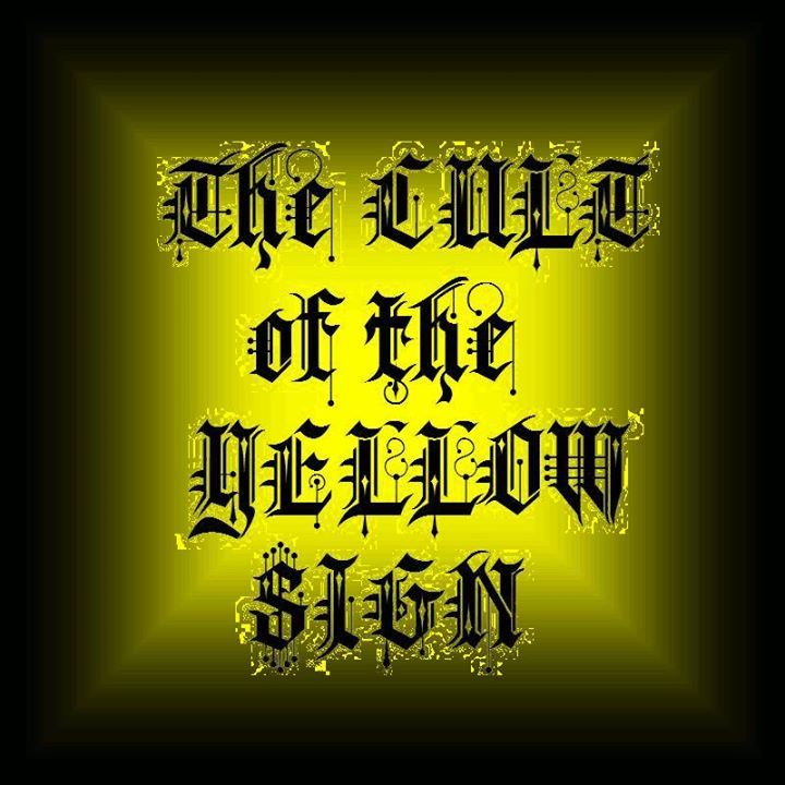 The Cult of The Yellow Sign Tour Dates