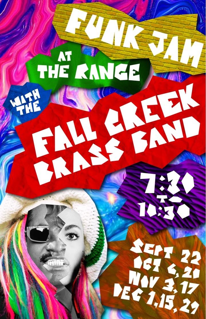 Fall Creek Brass Band @ Funk Jam @ The Range - Ithaca, NY