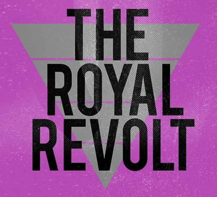 The Royal Revolt Tour Dates