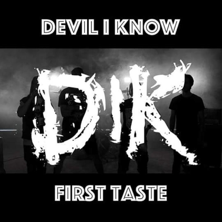 Devil I Know Tour Dates