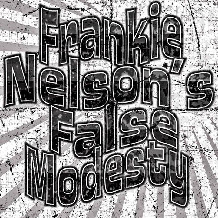 Frankie Nelson's False Modesty Tour Dates