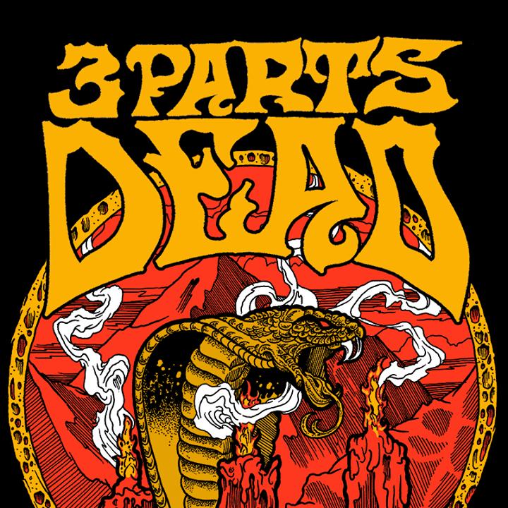 3 Parts Dead Tour Dates
