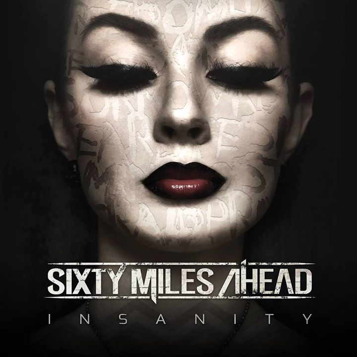 Sixty Miles Ahead Tour Dates