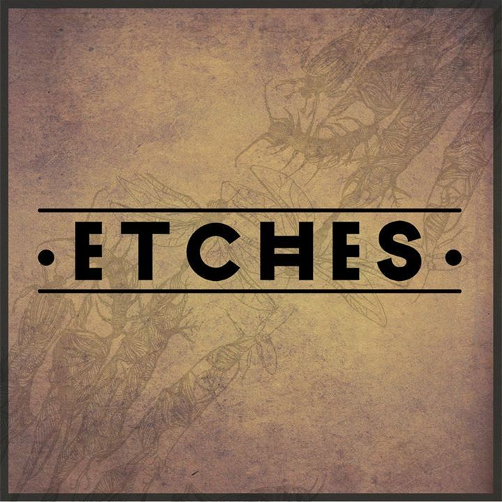 Etches Tour Dates