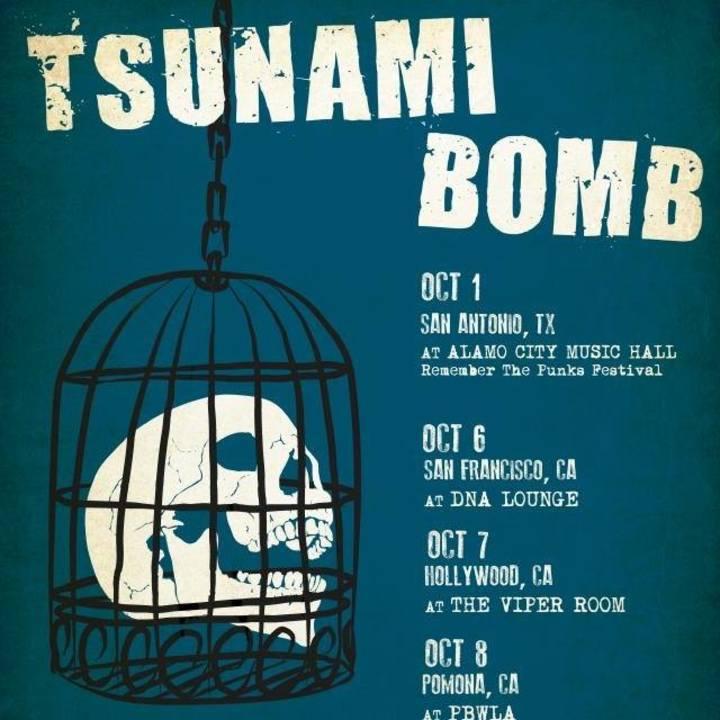 Tsunami Bomb Tour Dates