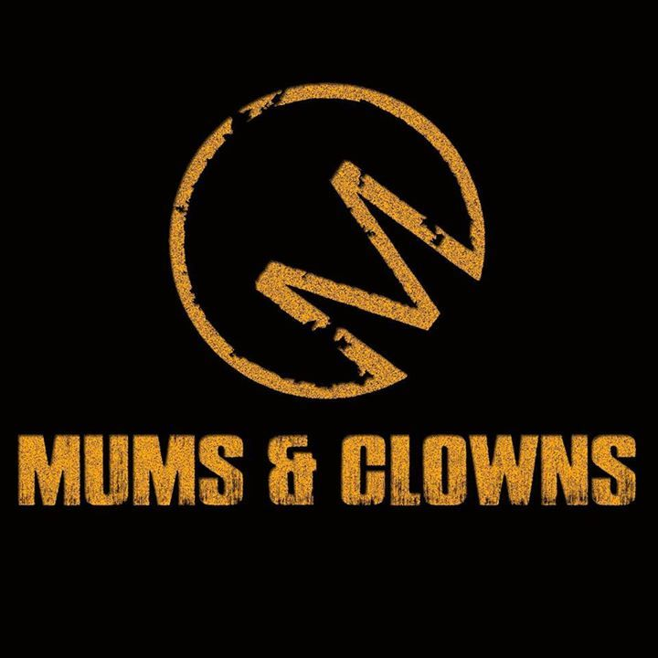Mums & Clowns Tour Dates