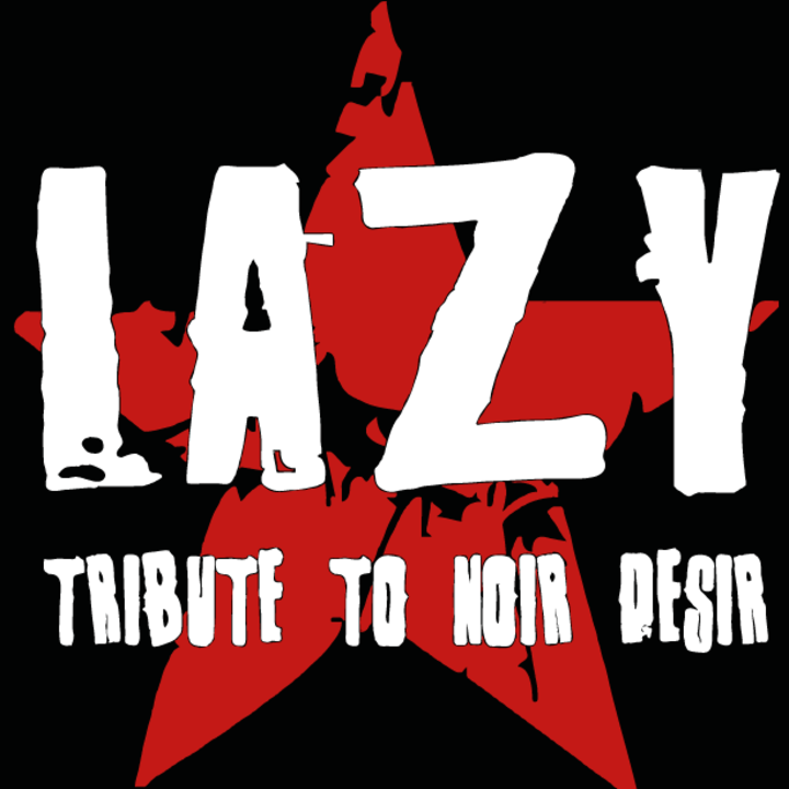 Lazy - Tribute to Noir Desir Tour Dates