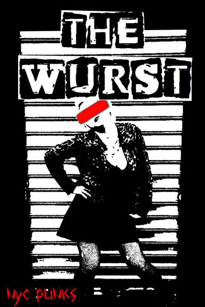 The Wurst Tour Dates