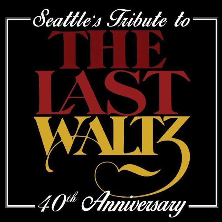 Seattle's Tribute to The Last Waltz Tour Dates