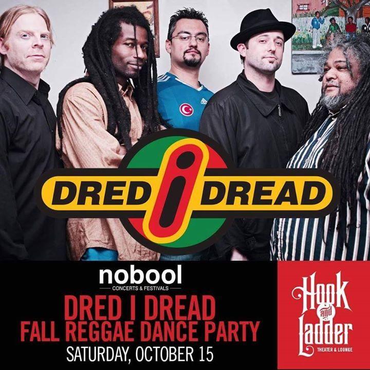 Dred I Dread Tour Dates
