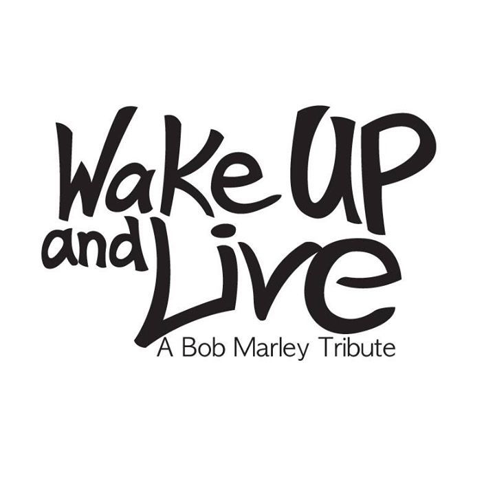 Wake Up and Live Tour Dates