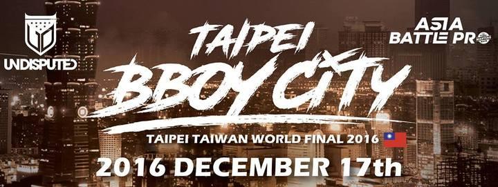 Just-A-Kid @ Taipei B-Boy City World Final 2016 - Taipei, Taiwan