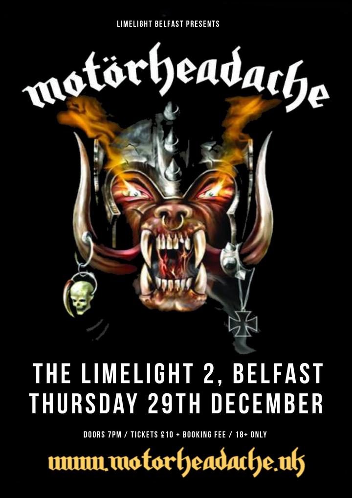 Motorheadache UK @ The Limelight 2 - Belfast, Ireland