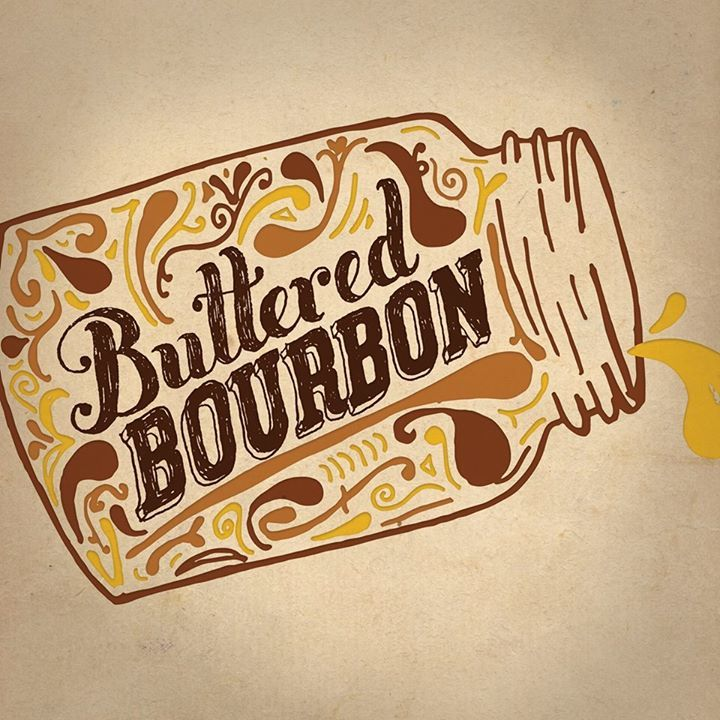 Buttered Bourbon Tour Dates
