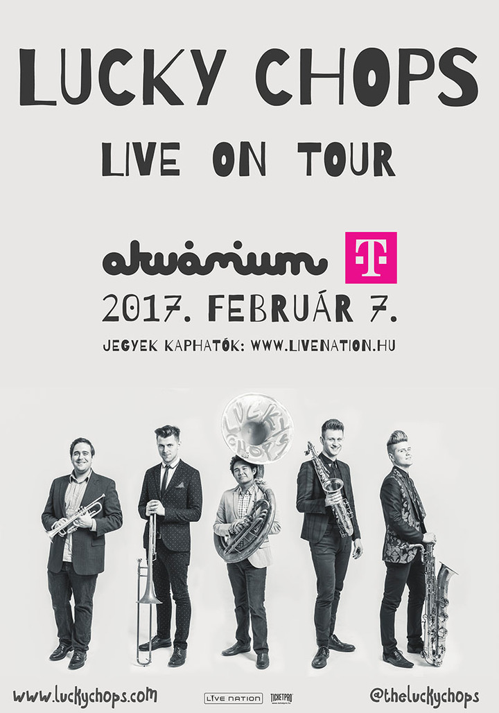Lucky Chops @ Akvarium Club - Budapest, Hungary