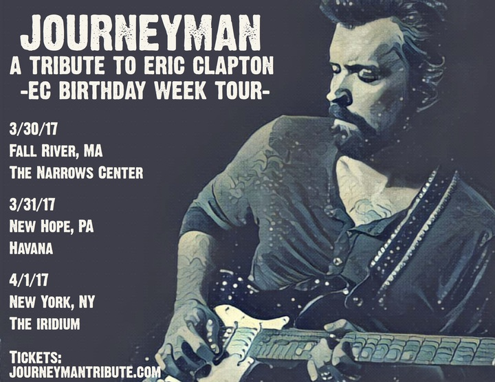 Journeyman - A Tribute to Eric Clapton @ Narrows Center for the Arts - Fall River, MA