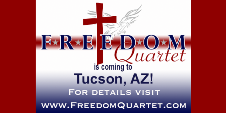 Freedom Quartet @ Christ Community Church - Tucson, AZ