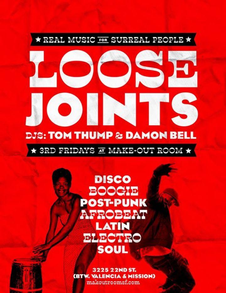 Loose Joints! Fridays Tour Dates