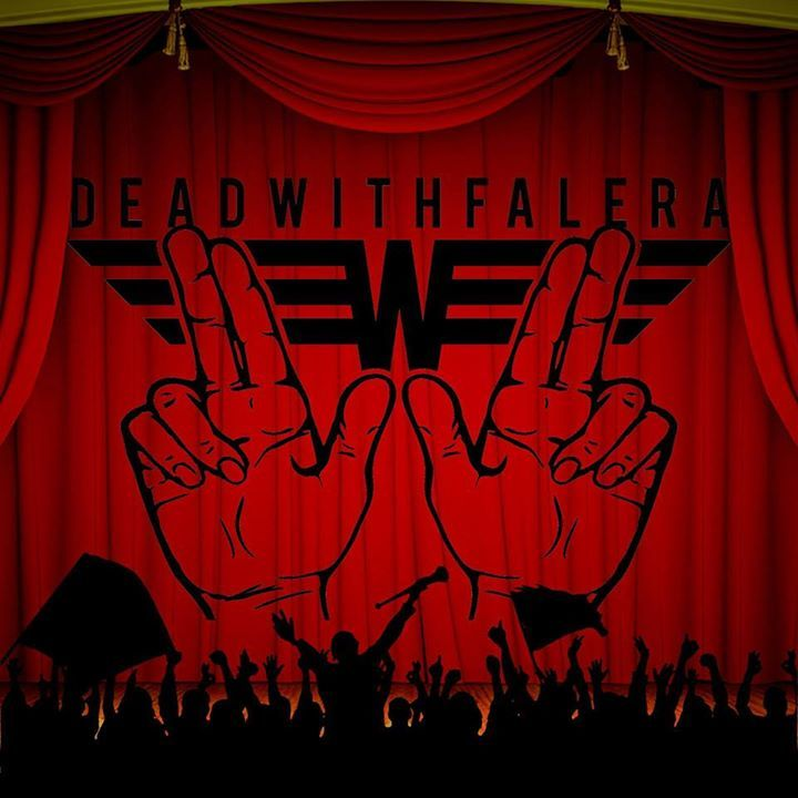 DEAD WITH FALERA Tour Dates