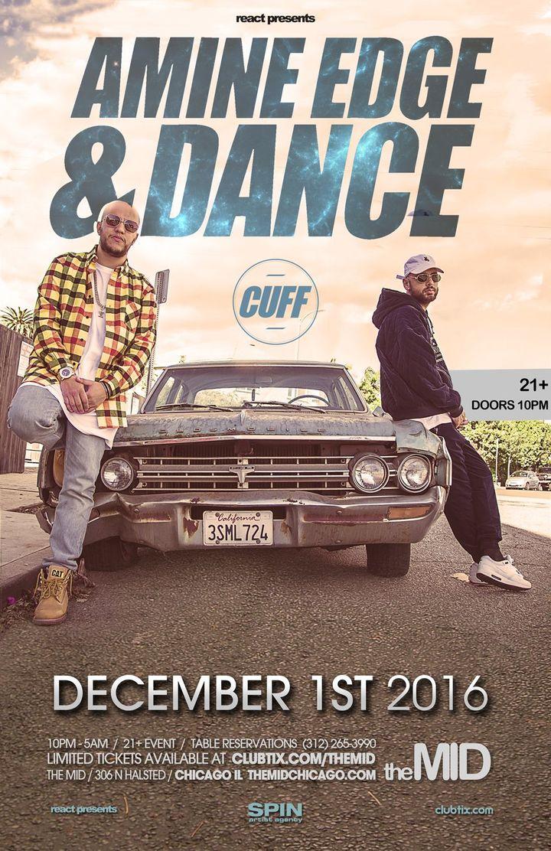 Amine Edge & DANCE @ The MID - Chicago, IL