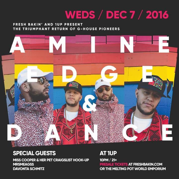 Amine Edge & DANCE @ 1-Up - Reno, NV