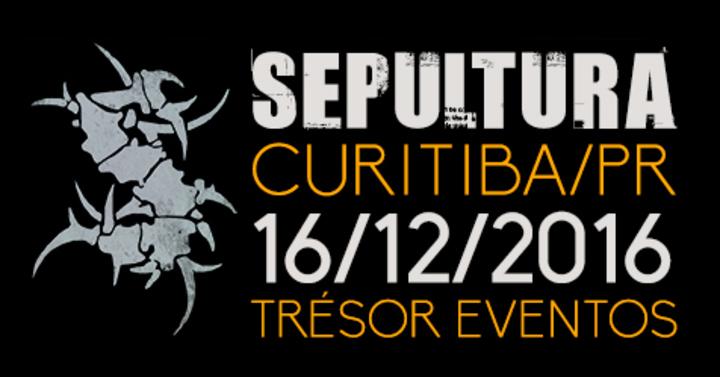 Sepultura @ Trésor Eventos - Curitiba, Brazil