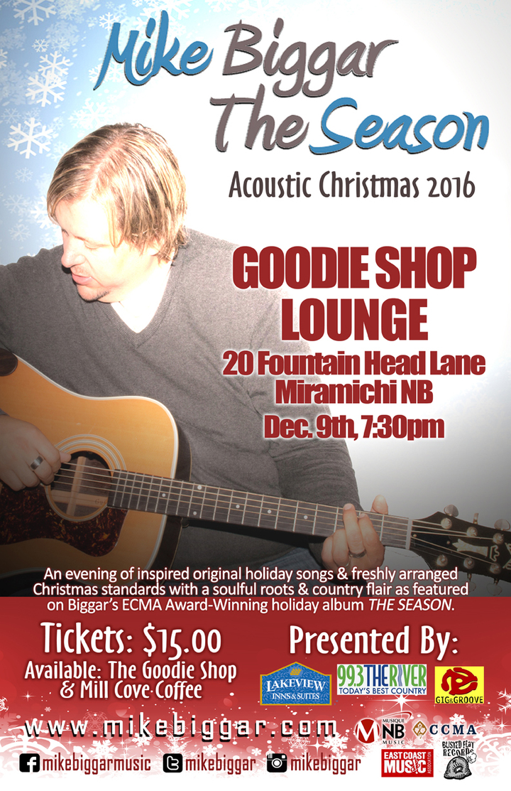 Mike Biggar @ Goodie Shop Lounge - Miramichi, Canada