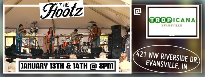 The Hootz @ Tropicana Evansville Casino - Evansville, IN