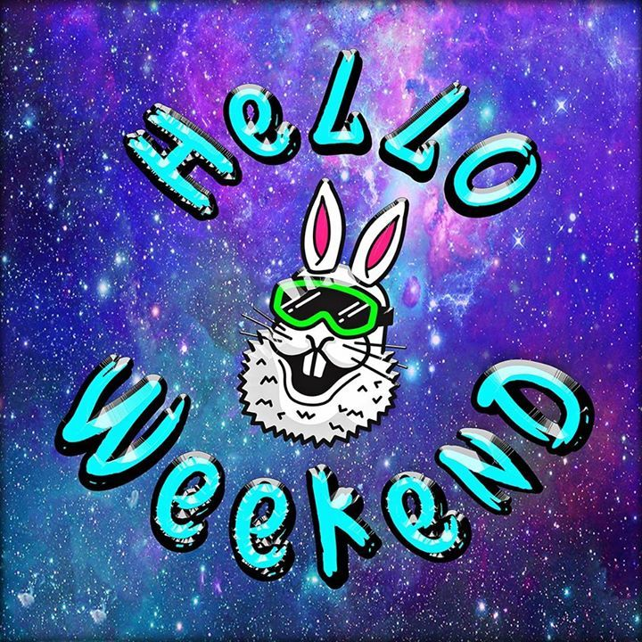 HELLO WEEKEND Tour Dates