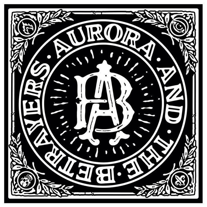Aurora & The Betrayers Tour Dates