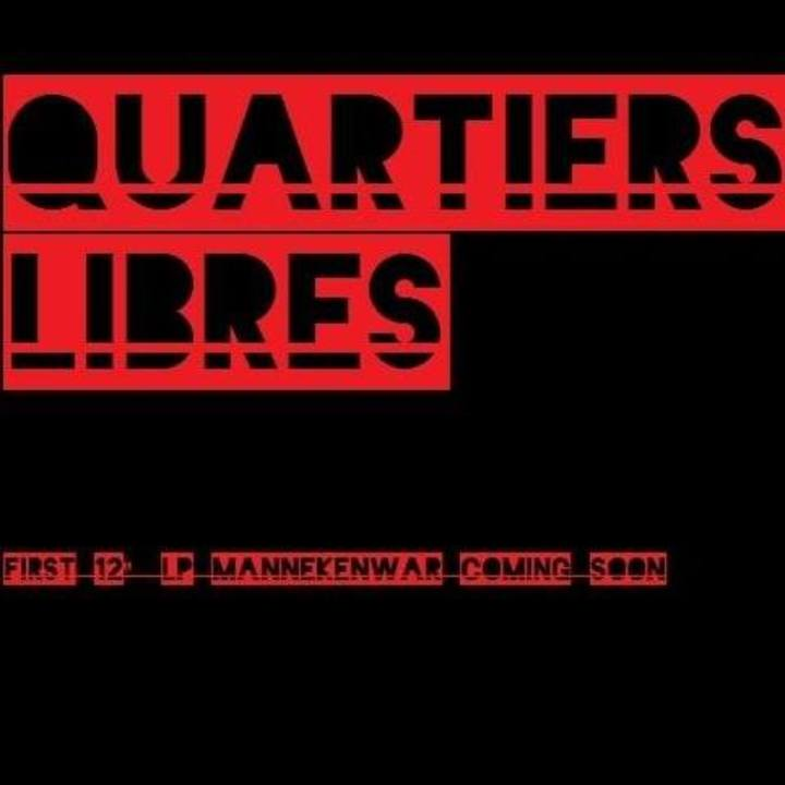 Quartiers Libres Tour Dates