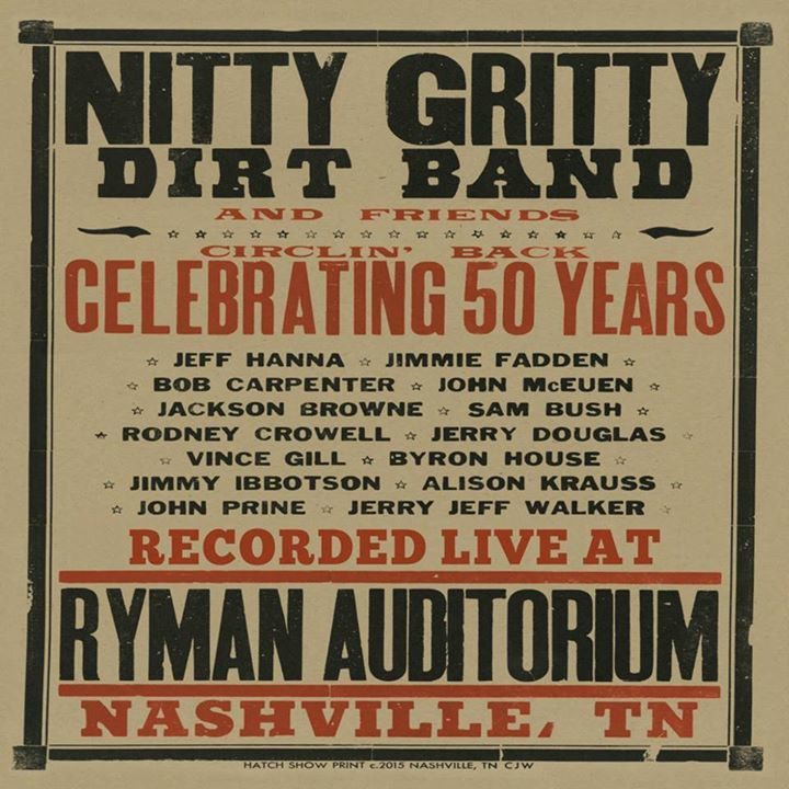 The Nitty Gritty Dirt Band @ The Roanoke Rapids Theater - Roanoke Rapids, NC