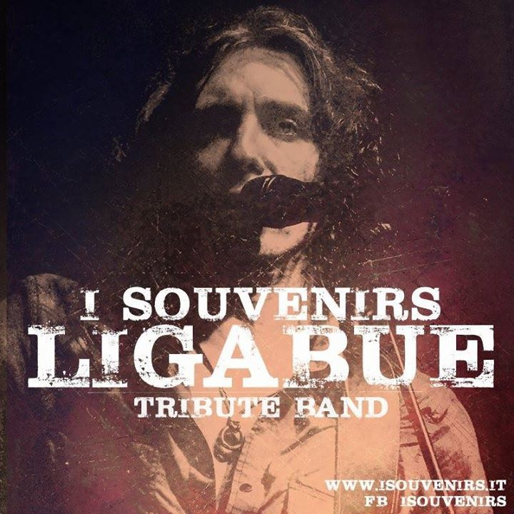 I souvenirs - Ligabue tribute band Tour Dates