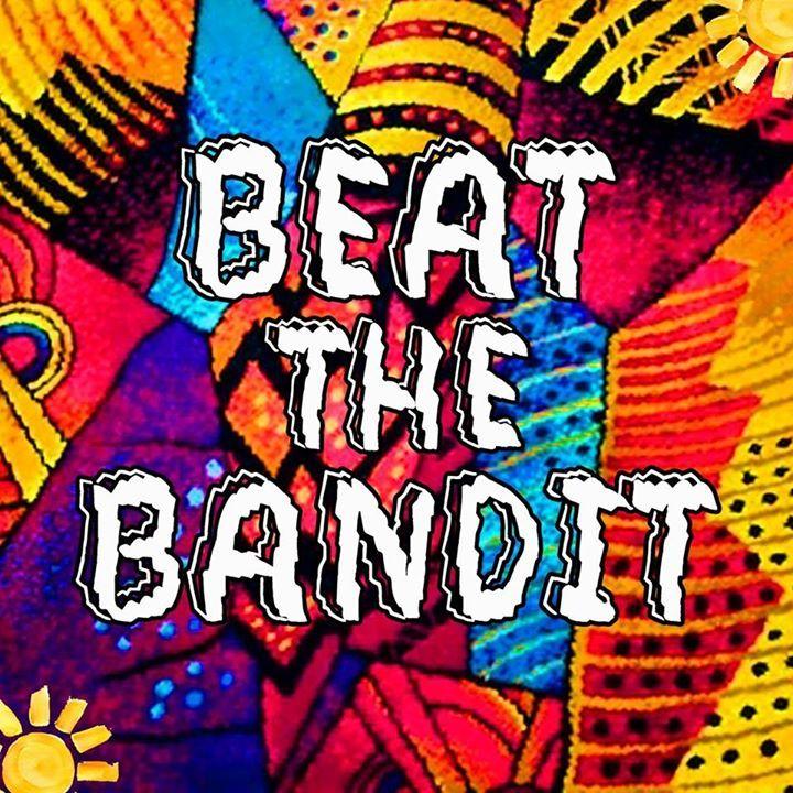 Beat The Bandit Tour Dates