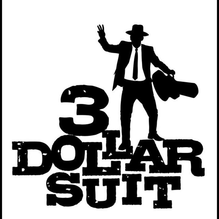 3 Dollar Suit Tour Dates